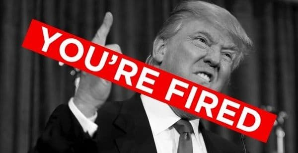 Trump:You're fired!