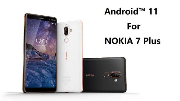 【Android 11】Nokia 7 Plus刷入第三方ROM